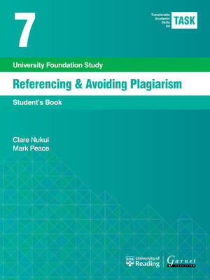 TASK 7 Referencing & Avoiding Plagiarism (2015) - Student's (Board book)