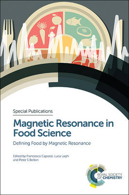 Magnetic Resonance in Food Science: Defining Food by Magnetic Resonance (Hardback)