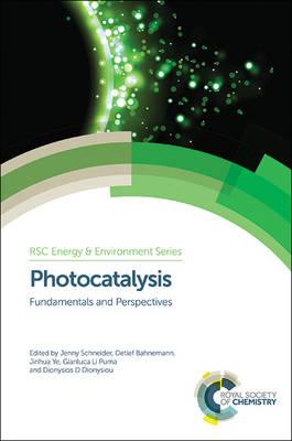 Photocatalysis: Fundamentals and Perspectives - Energy and Environment Series (Hardback)