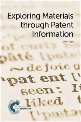 Exploring Materials through Patent Information (Paperback)
