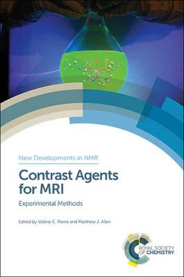 Contrast Agents for MRI: Experimental Methods (Hardback)