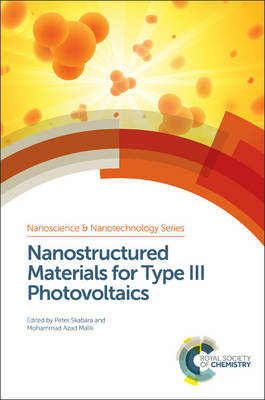 Nanostructured Materials for Type III Photovoltaics (Hardback)