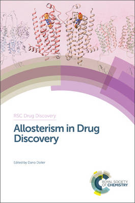 Allosterism in Drug Discovery - Drug Discovery (Hardback)