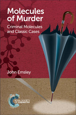 Molecules of Murder: Criminal Molecules and Classic Cases (Paperback)