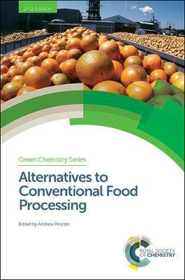 Alternatives to Conventional Food Processing (Hardback)