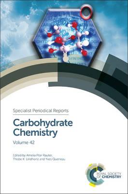 Carbohydrate Chemistry: Volume 42 (Hardback)