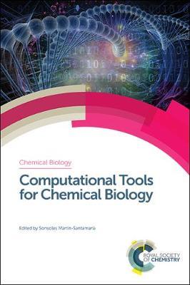 Computational Tools for Chemical Biology - Chemical Biology (Hardback)