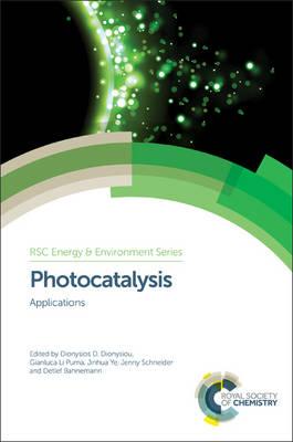Photocatalysis: Applications - Energy and Environment Series (Hardback)