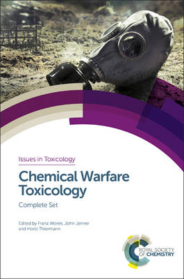 Chemical Warfare Toxicology: Complete Set - Issues in Toxicology (Hardback)