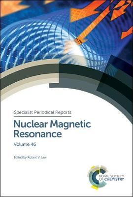 Nuclear Magnetic Resonance: Volume 46 - Specialist Periodical Reports (Hardback)