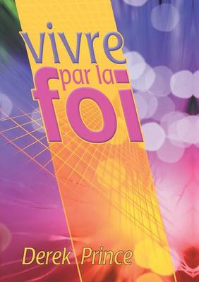 Faith to Live by - French (Paperback)