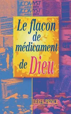 God's Medicine Bottle - French (Paperback)
