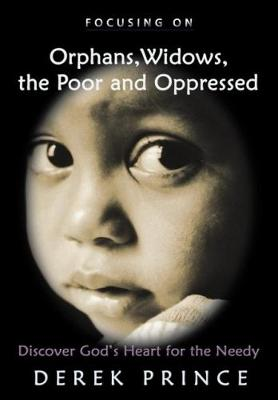Orphans, Widows, the Poor and Oppressed (Paperback)