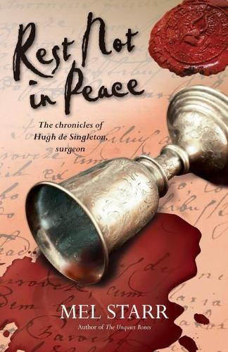 Rest Not in Peace - The Chronicles of Hugh De Singleton, Surgeon (Paperback)