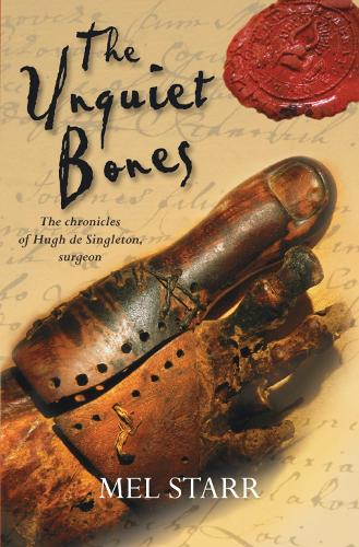The Unquiet Bones - The Chronicles of Hugh De Singleton, Surgeon (Paperback)