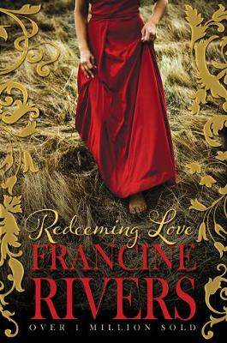 Redeeming Love (Paperback)