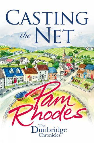 Casting the Net - The Dunbridge Chronicles (Paperback)