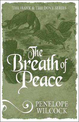 The Breath of Peace - The Hawk and the Dove (Paperback)