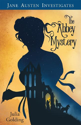 Jane Austen Investigates: The Abbey Mystery - Jane Austen Investigates (Paperback)