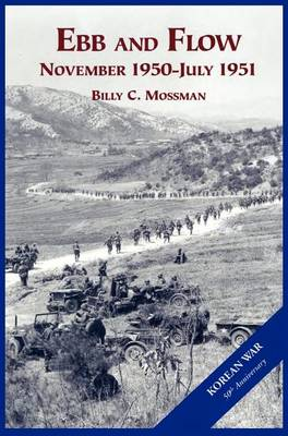 The U.S. Army and the Korean War: Ebb and Flow (Hardback)