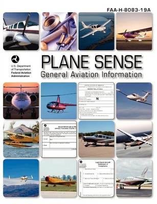 Plane Sense, General Aviation Information, 2008 ( Faa-H-8083-19a) (Paperback)