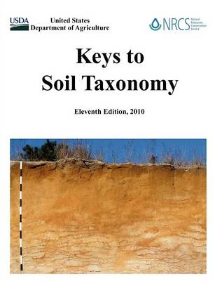 Keys to Soil Taxonomy (Eleventh Edition) (Paperback)