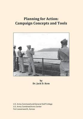 Planning for Action: Campaign Concepts and Tools (Paperback)