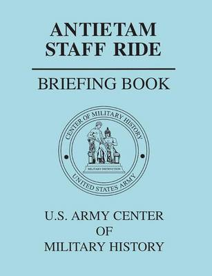 Antietam Staff Ride Briefing Book (Paperback)