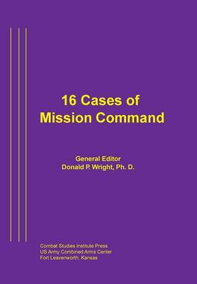 16 Cases of Mission Command (Paperback)