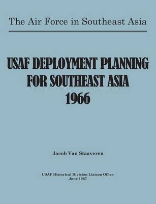 USAF Deployment Planning for Southeast Asia (Paperback)