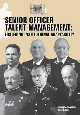 Senior Officer Talent Management: Fostering Institutional Adaptability (Paperback)