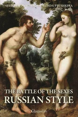 The Battle of the Sexes Russian Style (Paperback)