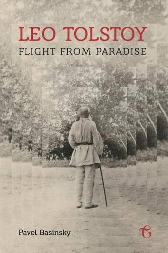Leo Tolstoy - Flight from Paradise (Paperback)