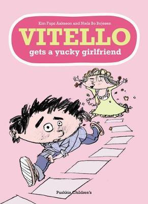 Vitello Gets a Yucky Girlfriend (Paperback)