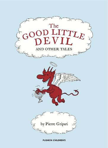 The Good Little Devil and Other Tales (Hardback)