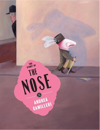 The Story of The Nose (Hardback)