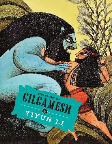 The Story of Gilgamesh (Hardback)
