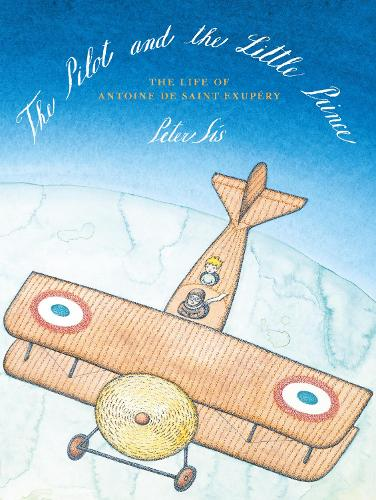 The Pilot and the Little Prince (Hardback)