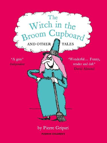 The Witch in the Broom Cupboard and Other Tales (Paperback)