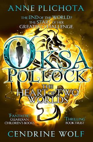 Oksa Pollock: The Heart of Two Worlds (Paperback)