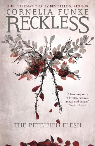 Reckless I: The Petrified Flesh - The Mirrorworld Series 1 (Paperback)
