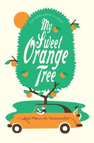 My Sweet Orange Tree (Hardback)