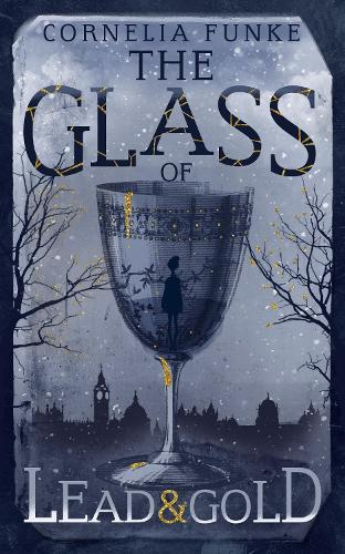 The Glass of Lead and Gold (Hardback)
