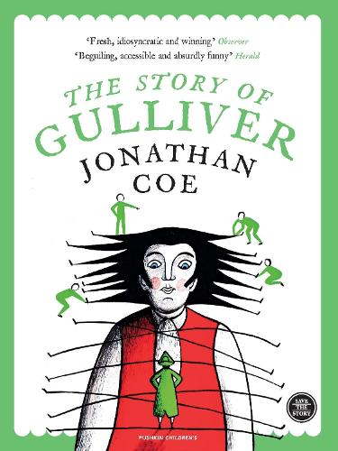 The Story of Gulliver (Paperback)