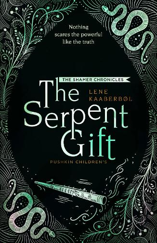 The Serpent Gift: Book 3 - The Shamer Chronicles (Paperback)