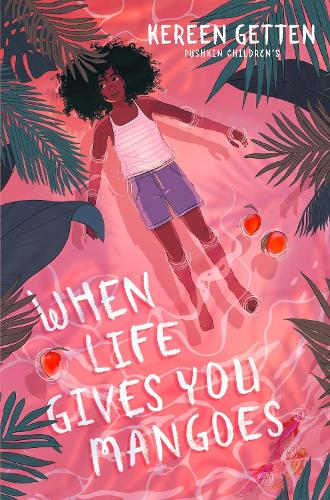 When Life Gives You Mangoes (Paperback)