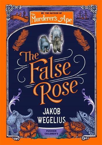 The False Rose (Hardback)