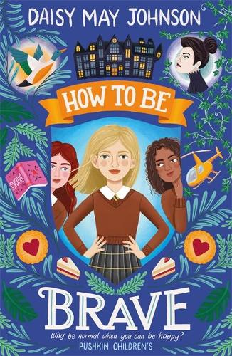 How to Be Brave - How To Be (Paperback)