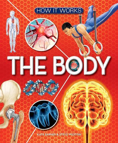 How It Works: The Body - How It Works (Hardback)