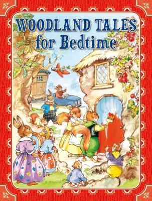 Woodland Tales for Bedtime (Hardback)